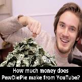 PewDiePie Makes Millions From YouTube!
