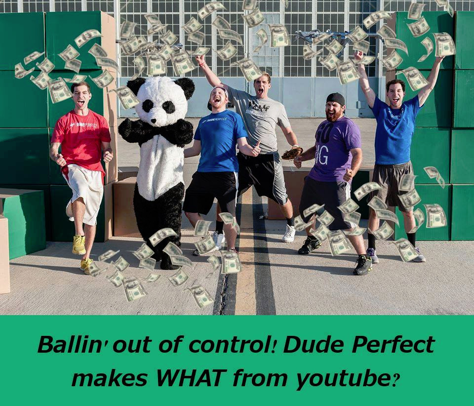 Dude Perfect Makes Millions From YouTube